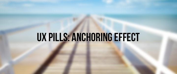 UX Anchoring Effect