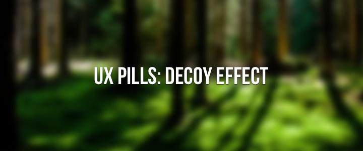 UX Decoy Effect