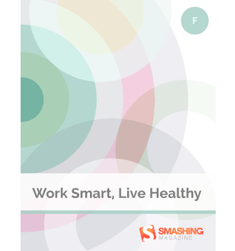 Work Smart, Live Heathly στο Smashing Magazine